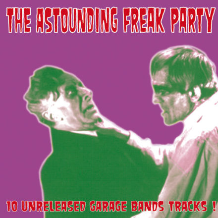 The Astounding Freak Party - The Royal Hangmen