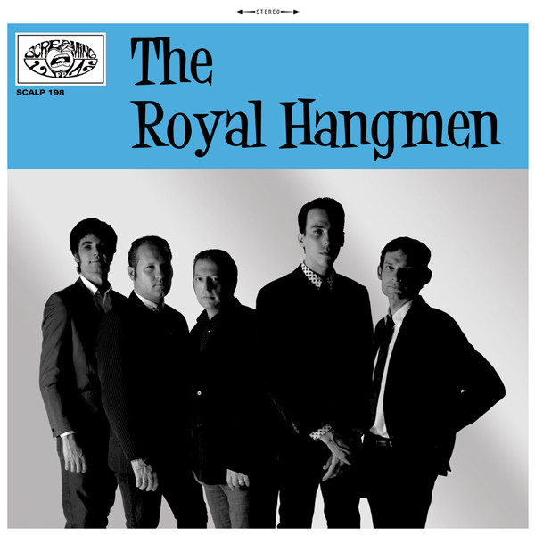 The Royal Hangmen - Screaming Apple