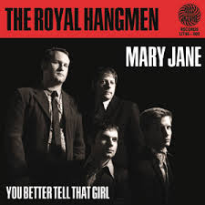 Mary Jane - The Royal Hangmen CD