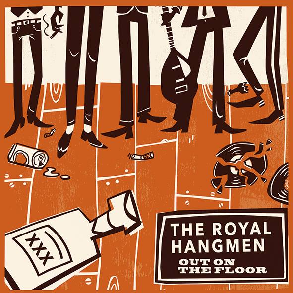 Out On the Floor - The Royal Hangmen Cover Image